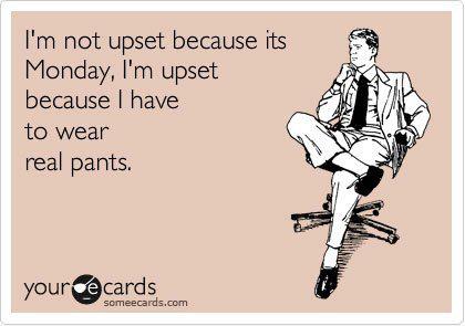 Monday-Sucks-Work-Pants.jpg